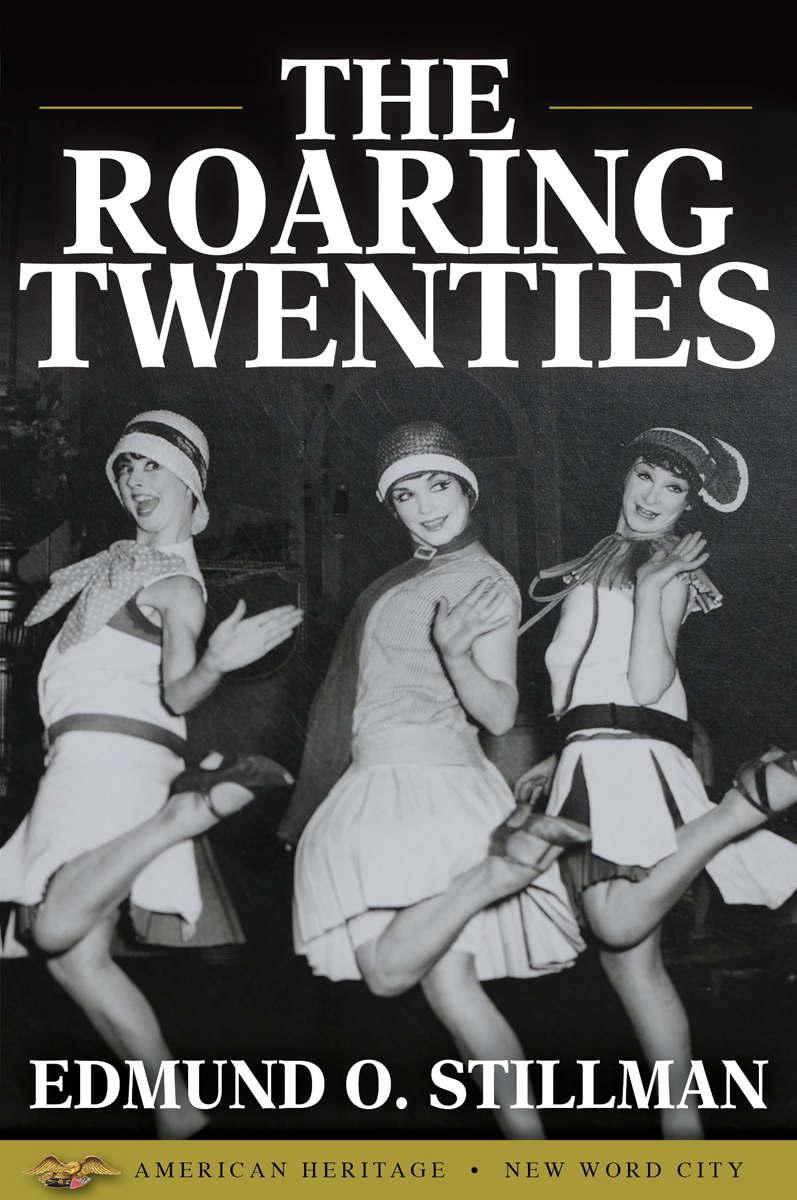 Roaring Twenties | AMERICAN HERITAGE