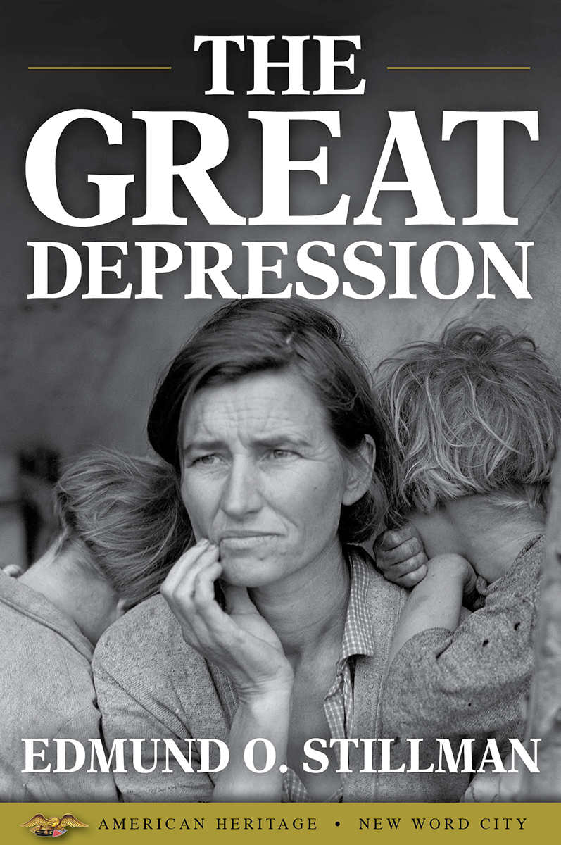 Great Depression The American Heritage