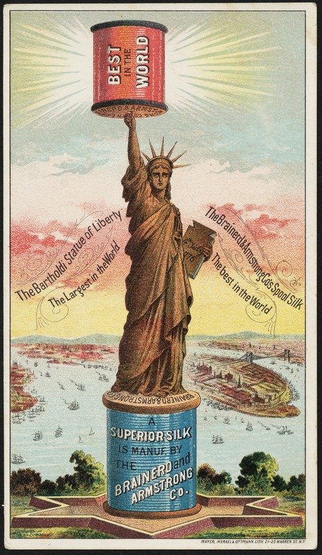 "Another commercial use of Liberty was a poster for Brainerd and Armstrong silk, the ""best in the world."""