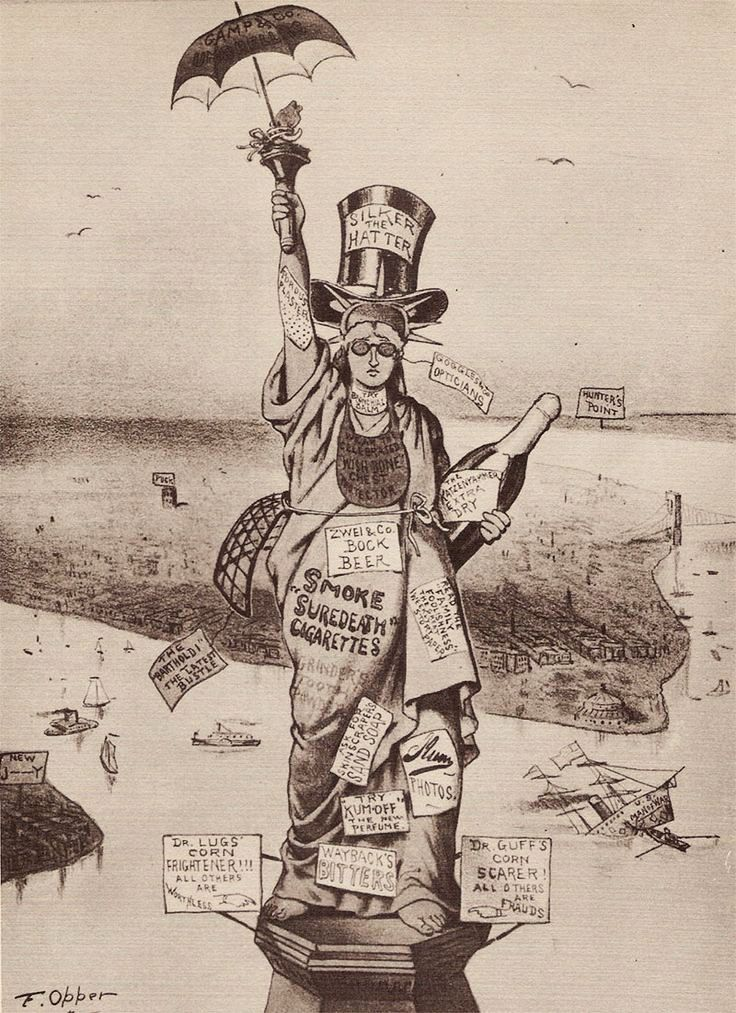 "Puck Magazine parodied the commercialization of the statue with a Lady covered with endorsements, including ""Suredeath"" Cigarettes."