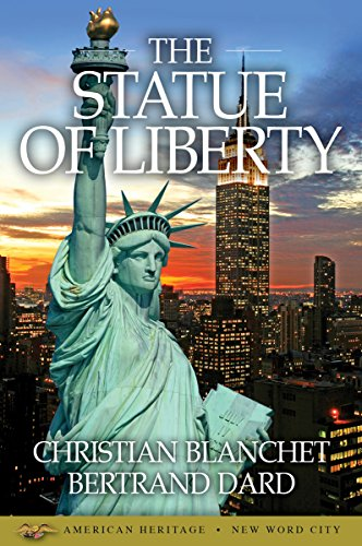American Heritage has recently reissued its definitive book on the Statue of Liberty edited by historian Bernie Weisberger.