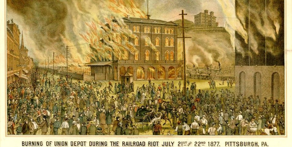 Some 40 people (including women and children) were killed in the 1877 riots in Pittsburgh; strikers burned the Union Depot and 38 other buildings.