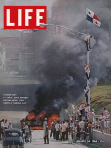 The cover of LIFE Magazine on January 24, 1964 featured the Panamanian riots. Wikipedia.