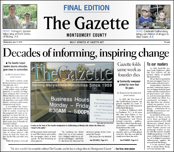 The Gazette in Montgomery County, Maryland, was folded in 2015 after TK years, despite being owned by the Washington Post and Amazon founder Jeff Bezos.