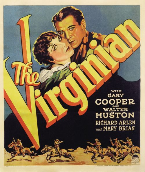The 1929 movie made from Wister's book established Gary Cooper's career.