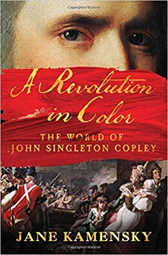 A Revolution in Color, by Jane Kamensky (Norton) Click here for more information.