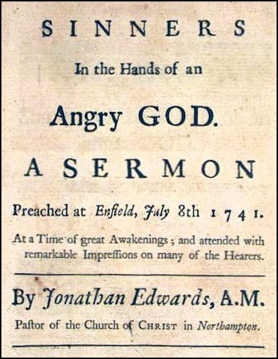 A famous 1741 sermon by Jonathan Edwards had a widespread effect on New Englanders.