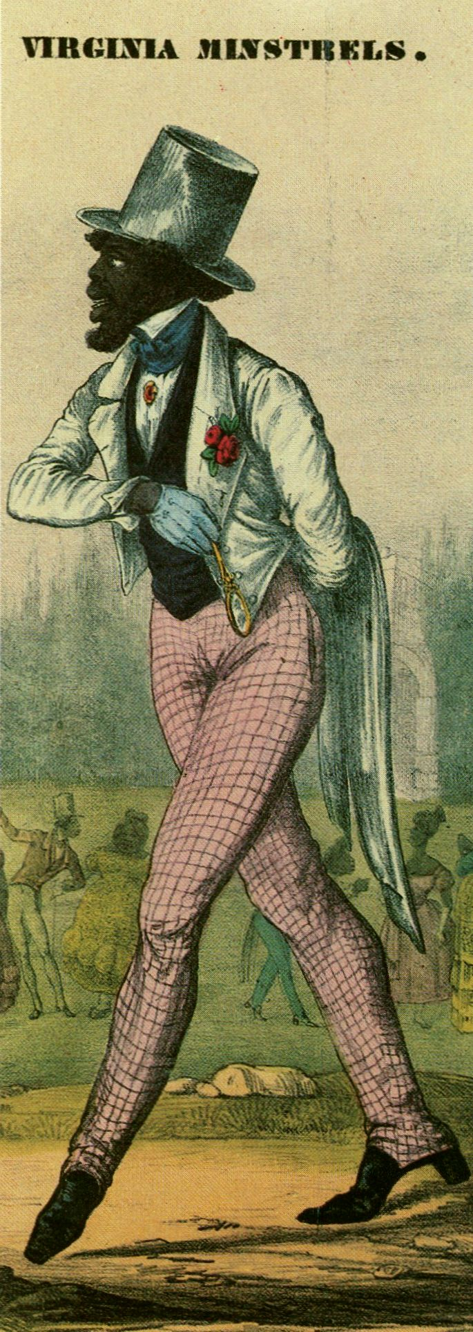 "Cruel racial stereotypes were were the minstrel's stock in trade. ""Dandy Jim, from Caroline,"" adorned an 1844 song sheet. Created by the original Virginia Minstrels, he was one of hundreds of similar preening, irresponsible, impossibly overdressed characters who strutted their gaudy stuff on the minstrel stage. Collection of Lester Levy."