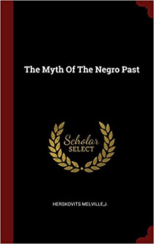 Myth of the negro past